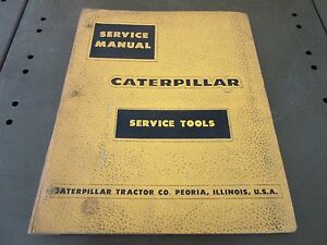 Cat Service Tools Book Manual Engine Transmission Pipelayer Dozer Grader Loader