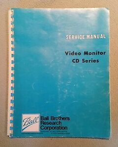 Ball Brothers Cd Series Video Monitor Service Manual Test Schematic Diagrams