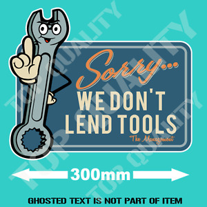 We Don T Lend Tools Decal Sticker Vintage Americana Garage Tools Rat Rod Hot Rod