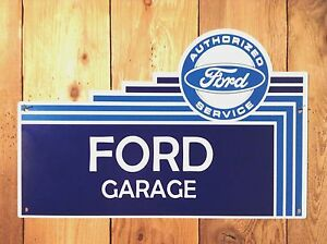 Authorized Ford Service Garage Steel Sign us Items Ships From Wa
