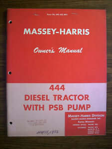 Massey Harris 444 Diesel Owners Manual