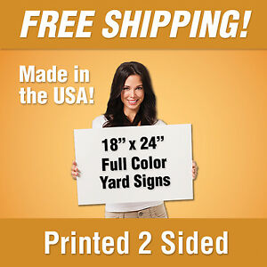 50 18x24 Full Color Yard Signs Printed 2 Sided Free Design Free Shipping