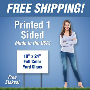 10 18x24 Full Color Yard Signs 1 Sided Free Stakes Free Design Free Shipping