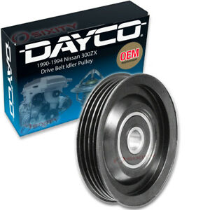Dayco Drive Belt Idler Pulley For 1990 1994 Nissan 300zx Tensioner Pully Ca