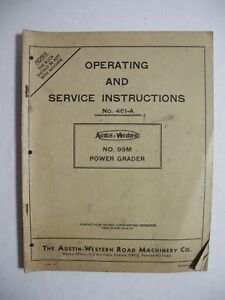 Austin Western 99m Power Grader Operating And Service Instructions 461 a Manual
