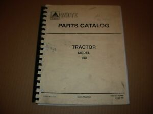 White 140 Tractor Parts Catalog Manual Issued 1992