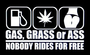 Gas Grass Or Ass Sticker Decal Vinyl Jdm Racing Drift Car Truck Window Funny