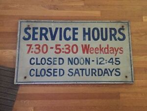 Service Hours Sign Aluminum Wood From Old Cleveland Ohio Dealership