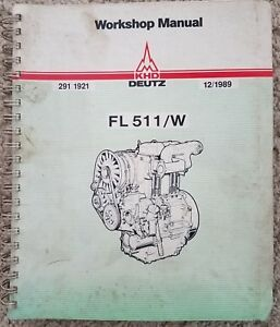 Khd Deutz Fl511 w Workshop Manual Air Cooled Diesel Engines 291 1921 12 1989