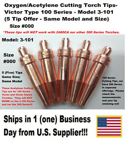 Oxygen acetylene Cutting Torch Tips Victor Type 100 Series 3 101 000 5 Tips
