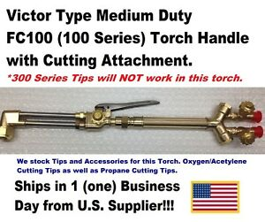 Victor Type 100fc Cutting Torch Handle With Cutting Attachment us Supplier