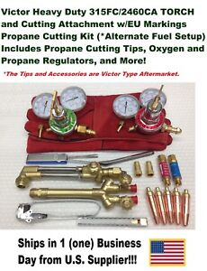 Victor 315fc Torch W 2460 Cutting Attachment Regulators propane Kit Setup