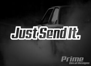Just Send It Euro Jdm Drift Car Wall Window Vinyl Decal Sticker