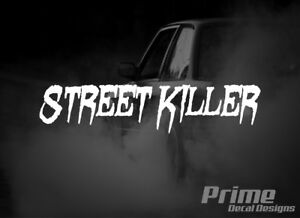 Street Killer Euro Jdm Drift Car Wall Window Vinyl Decal Sticker