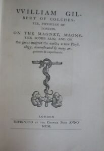 Limited On The Magnet Magnetick Bodies William Gilbert 1900 Chiswick Press Book