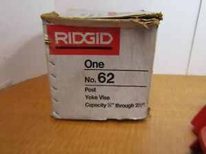 Ridgid No 62 Post Yoke Pipe Vise 1 8 To 2 1 2 Capacity Nos Vise Only New Usa