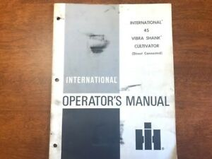 International Harvester 45 Vibra Shank Cultivator Operator s Manual 067