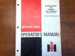International Harvester 350 Tandem Disk Harrow Operator s Manual 070