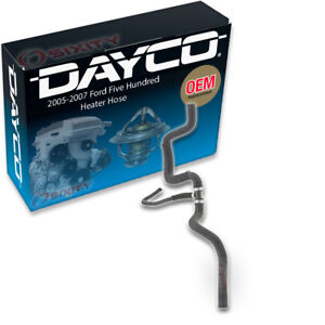 Dayco Heater Hose 2005 2007 Ford Five Hundred 3 0l V6 Heater To Bq