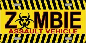 Zombie Assault Vehicle Novelty Vanity License Plate Tag Sign