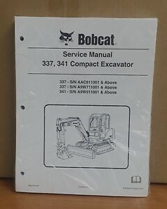 Bobcat 337 341 Compact Excavator Service Manual Shop Repair Book 6986746