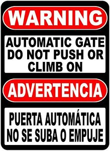 Bilingual Warning Automatic Gate Sign Size Options English Spanish Advertencia