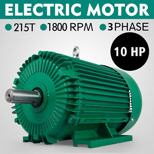 10 Hp 3 Phase Electric Motor 215t 1800 Rpm Replacement 1 375 Shaft