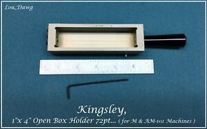 Kingsley Machine 1 X 4 Open Box Holder 72pt Hot Foil Stamping Machine