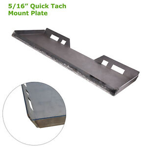 1 New 5 16 Inch Quick Tach Attachment Mount Plate Skid Steer Bobcat Kubota 516mp