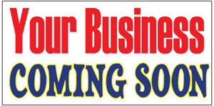 Your Business Coming Soon Vinyl Banner Advertising Sign Full Color 2x4 2x8