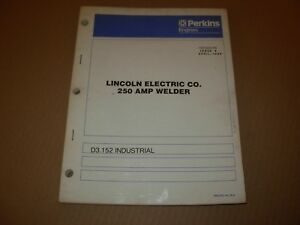 Perkins D3 152 Diesel Engine Parts Manual 250 Amp Lincoln Welder