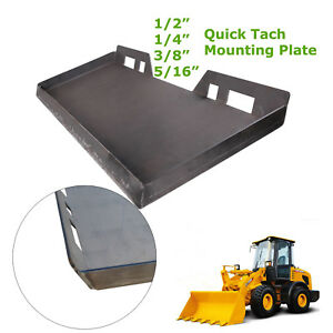 1 4 5 16 3 8 1 2 Quick Tach Mount Plate Trailer Skidsteer Loader 14mp 516mp