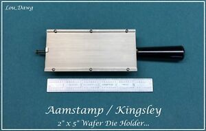 Aamstamp Kingsley Machine 2 X 5 Wafer Die Holder Hot Foil Stamping