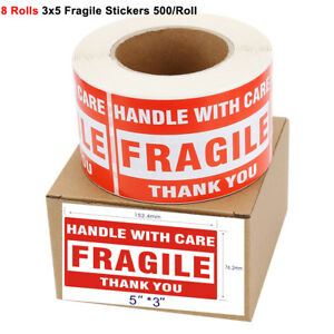 8 Rolls 3 x5 Fragile Stickers Labels Handle With Care Thank You 500 Per Roll