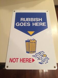 Vintage Rubbish Goes Here Not Here Porcelain Sign