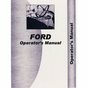 Operator s Manual 501 541 Ford 501 501 541 541