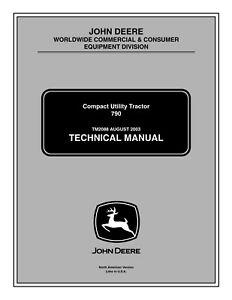 John Deere 790 Compact Utility Tractor Service Repair Technical Manual Tm2088