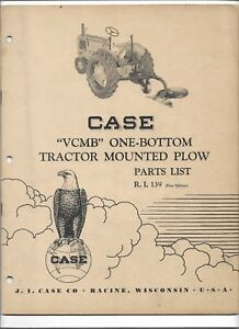 Original Case Vcbm One Bottom Tractor Mounted Plow Parts Catalog Number R i 139