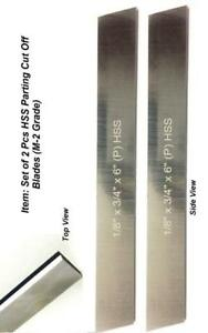 Set Of 2 Hss Blades 1 8 x 3 4 wide X 6 long For Lathe Parting Cut Off