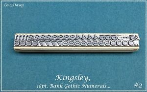 Kingsley Machine 18pt Bank Gothic Numerals Hot Foil Stamping Machine
