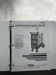 Lincoln Electric Invertec Power Wave Service Manual 350 500 Svm109a