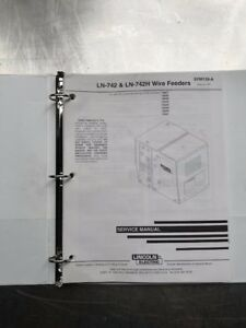 Lincoln Electric Ln 742 And 742h Wire Feeders Service Manual Svm130a