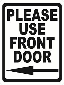Please Use Front Door Sign Size Arrow Direction Options Business Entrance