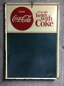 Things Go Better With Coke Coca-Cola Button Sign Vtg Chalkboard