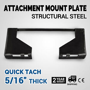 5 16 Quick Tach Attachment Mount Plate Stump Buckets Universal Bobcat