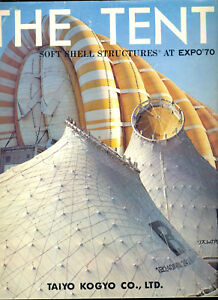 Taiyo Co The Tent Soft Shell Structures At Expo 70 Vtg Mcm Architecture Book