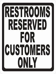 Restrooms Reserved For Customers Only Sign Size Options Restroom Bathroom