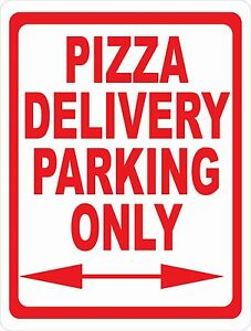 Pizza Delivery Parking Only Sign Size Options Restaurant Company Vehicles