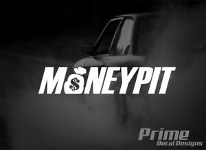 Money Pit Broke Stance Lowered Jdm Euro Car Wall Window Vinyl Decal Sticker