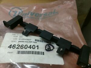 Universal Instruments 46260401 Prism Holder Assembly new